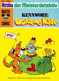Cover Thumbnail for Bastei-Comic (Bastei Verlag, 1972 series) #1 - Attila der Meisterdetektiv: Kennwort: Goldene Nase