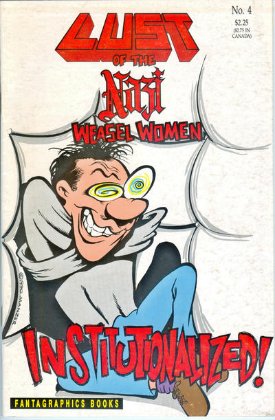 Cover for Lust of the Nazi Weasel Women (Fantagraphics, 1990 series) #4