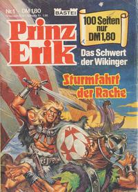 Cover Thumbnail for Prinz Erik (Bastei Verlag, 1982 series) #1 - Sturmfahrt der Rache