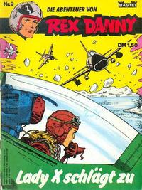 Cover Thumbnail for Rex Danny (Bastei Verlag, 1973 series) #9