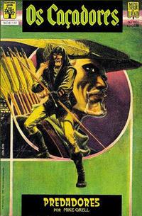 Cover Thumbnail for Os Caçadores (Editora Abril, 1989 series) #1