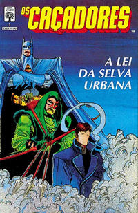 Cover Thumbnail for Os Caçadores (Editora Abril, 1990 series) #1