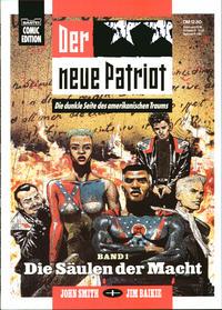 Cover Thumbnail for Bastei Comic Edition (Bastei Verlag, 1990 series) #72526 - Der neue Patriot 1: Die Säulen der Macht