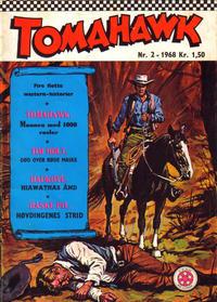 Cover Thumbnail for Tomahawk (Serieforlaget / Se-Bladene / Stabenfeldt, 1965 series) #2/1968