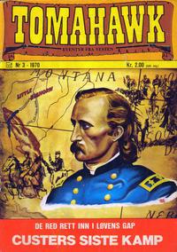 Cover Thumbnail for Tomahawk (Illustrerte Klassikere / Williams Forlag, 1969 series) #3/1970