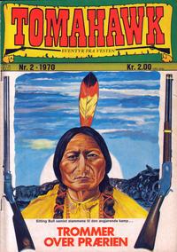 Cover Thumbnail for Tomahawk (Illustrerte Klassikere / Williams Forlag, 1969 series) #2/1970