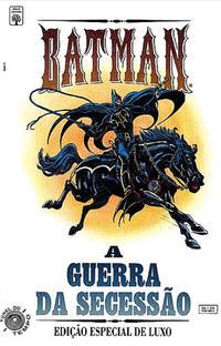 Cover Thumbnail for Batman: A Guerra da Secessão (Editora Abril, 1993 series) #[nn]