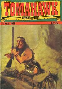Cover Thumbnail for Tomahawk (Illustrerte Klassikere / Williams Forlag, 1969 series) #5/1969