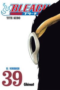 Cover Thumbnail for Bleach (Ediciones Glénat, 2006 series) #39
