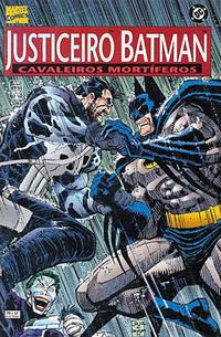 Cover Thumbnail for Justiceiro & Batman: Cavaleiros Mortíferos (Editora Abril, 1996 series)