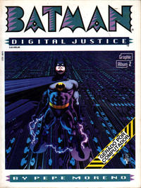 Cover Thumbnail for Graphic Album (Editora Abril, 1990 series) #2 - Batman: Digital Justice