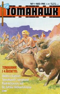 Cover Thumbnail for Tomahawk (Semic, 1982 series) #1/1983