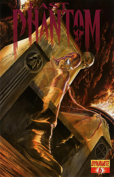 Cover for The Last Phantom (Dynamite Entertainment, 2010 series) #6 [Cover A (Main) Alex Ross]