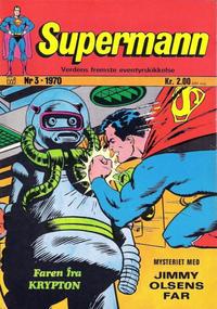 Cover Thumbnail for Supermann (Illustrerte Klassikere / Williams Forlag, 1969 series) #3/1970