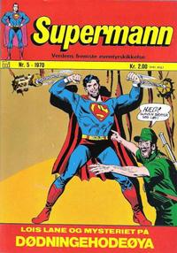 Cover Thumbnail for Supermann (Illustrerte Klassikere / Williams Forlag, 1969 series) #5/1970