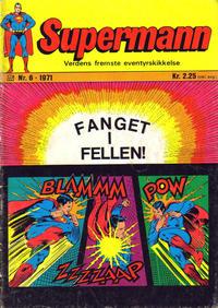 Cover Thumbnail for Supermann (Illustrerte Klassikere / Williams Forlag, 1969 series) #6/1971