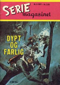 Cover Thumbnail for Seriemagasinet (Serieforlaget / Se-Bladene / Stabenfeldt, 1951 series) #9/1977