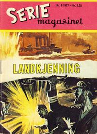 Cover Thumbnail for Seriemagasinet (Serieforlaget / Se-Bladene / Stabenfeldt, 1951 series) #6/1977