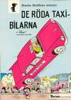 Cover for Starke Staffans äventyr (Nordisk bok, 1985 series) #T-016 [4385] - De röda taxibilarna