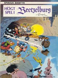 Cover Thumbnail for Spirous äventyr (Nordisk bok, 1984 series) #[4292] - Högt spel i Bretzelburg