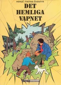Cover Thumbnail for Tintins äventyr (Nordisk bok, 1984 ? series) #T-017 [4387] - Det hemliga vapnet