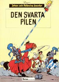 Cover Thumbnail for Johan och Pellevins äventyr (Nordisk bok, 1985 series) #T-018 [4389] - Den svarta pilen
