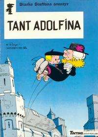 Cover Thumbnail for Starke Staffans äventyr (Nordisk bok, 1985 series) #T-020 [4393] - Tant Adolfina