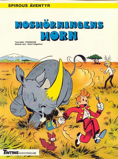 Cover for Spirous äventyr (Nordisk bok, 1984 series) #T-014 [4364] - Noshörningens horn