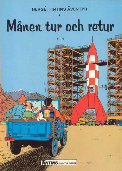 Cover for Tintins äventyr (Nordisk bok, 1984 ? series) #TTabb-001 [4402] - Månen tur och retur del 1