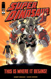Cover Thumbnail for Super Dinosaur (2011 series) #1 [Second Printing]