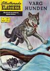 Cover for Illustrerade klassiker (Williams Förlags AB, 1965 series) #42 [HBN 165] (2:a upplagan) - Varghunden