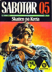 Cover for Sabotør Q5 (Serieforlaget / Se-Bladene / Stabenfeldt, 1971 series) #1/1987