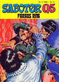 Cover Thumbnail for Sabotør Q5 (Serieforlaget / Se-Bladene / Stabenfeldt, 1971 series) #3/1986