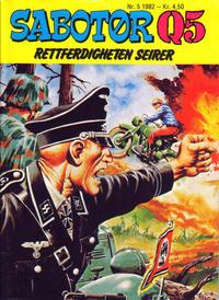 Cover Thumbnail for Sabotør Q5 (Serieforlaget / Se-Bladene / Stabenfeldt, 1971 series) #5/1982
