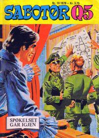 Cover Thumbnail for Sabotør Q5 (Serieforlaget / Se-Bladene / Stabenfeldt, 1971 series) #10/1978