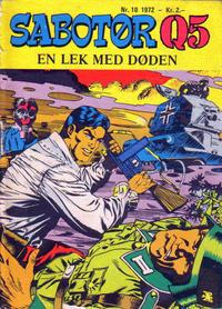 Cover Thumbnail for Sabotør Q5 (Serieforlaget / Se-Bladene / Stabenfeldt, 1971 series) #10/1972