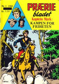 Cover Thumbnail for Præriebladet (Serieforlaget / Se-Bladene / Stabenfeldt, 1957 series) #1/1981