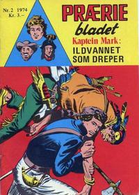 Cover Thumbnail for Præriebladet (Serieforlaget / Se-Bladene / Stabenfeldt, 1957 series) #2/1974
