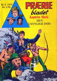 Cover Thumbnail for Præriebladet (Serieforlaget / Se-Bladene / Stabenfeldt, 1957 series) #5/1975