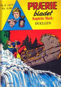 Cover Thumbnail for Præriebladet (Serieforlaget / Se-Bladene / Stabenfeldt, 1957 series) #4/1977