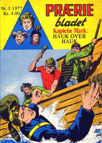 Cover Thumbnail for Præriebladet (Serieforlaget / Se-Bladene / Stabenfeldt, 1957 series) #5/1977