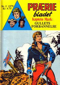 Cover Thumbnail for Præriebladet (Serieforlaget / Se-Bladene / Stabenfeldt, 1957 series) #5/1979