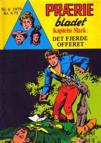 Cover Thumbnail for Præriebladet (Serieforlaget / Se-Bladene / Stabenfeldt, 1957 series) #6/1979