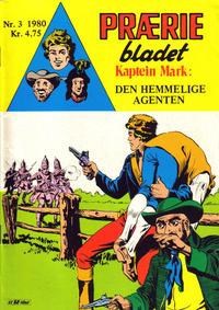 Cover Thumbnail for Præriebladet (Serieforlaget / Se-Bladene / Stabenfeldt, 1957 series) #3/1980