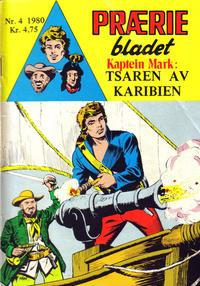 Cover Thumbnail for Præriebladet (Serieforlaget / Se-Bladene / Stabenfeldt, 1957 series) #4/1980