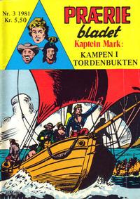 Cover Thumbnail for Præriebladet (Serieforlaget / Se-Bladene / Stabenfeldt, 1957 series) #3/1981