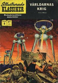 Cover Thumbnail for Illustrerade klassiker (Williams Förlags AB, 1965 series) #6 [HBN 199] (6:e upplagan) - Världarnas krig