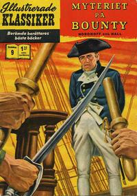 Cover Thumbnail for Illustrerade klassiker (Williams Förlags AB, 1965 series) #9 [HBN 165] (5:e upplagan) - Myteriet på Bounty