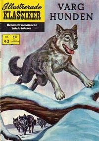 Cover Thumbnail for Illustrerade klassiker (Williams Förlags AB, 1965 series) #42 [HBN 165] (2:a upplagan) - Varghunden