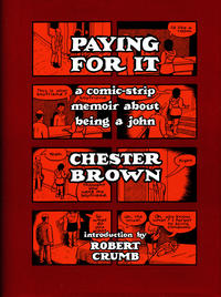 Cover Thumbnail for Paying for It (Drawn & Quarterly, 2011 series)